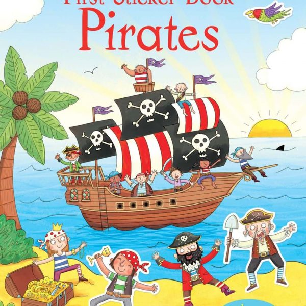 First Sticker Book Pirates - Sam Taplin Usborne Publishing carte cu stickere
