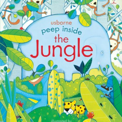 Peep Inside The Jungle - Anna Milbourne Usborne Publishing carte cu clapete